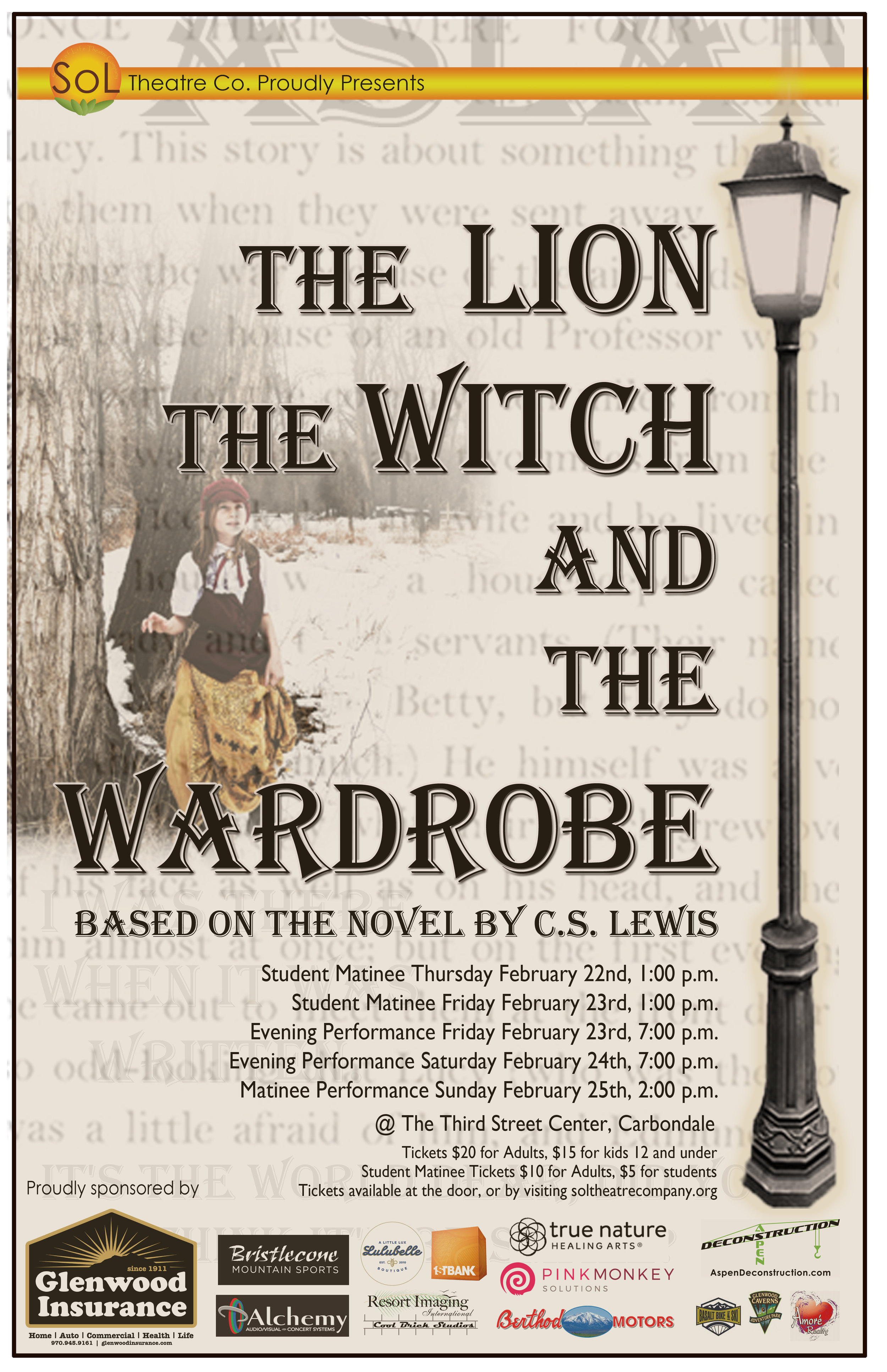 The Lion The Witch and The Wardrobe    February 22nd - 25th   Four kids travel through a wardrobe to the land of Narnia and learn of their destiny to free it with the guidance of a mystical lion.
