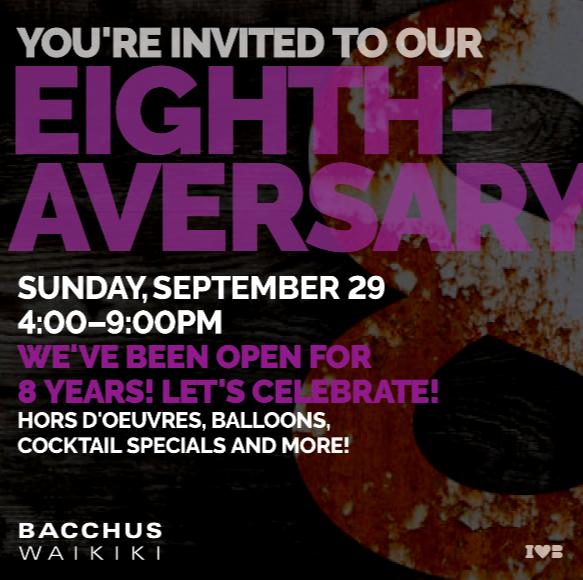8th Anniversary Bacchus Waikiki