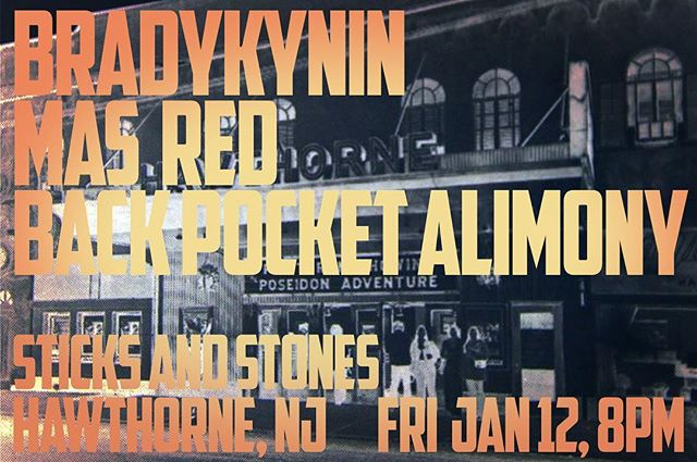 Be there or be 🔲! #braykynin #masred #backpocketalimony #njshows #sticksandstones #livemusic