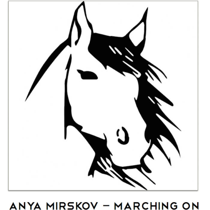 Anya Mirskov - Marching On