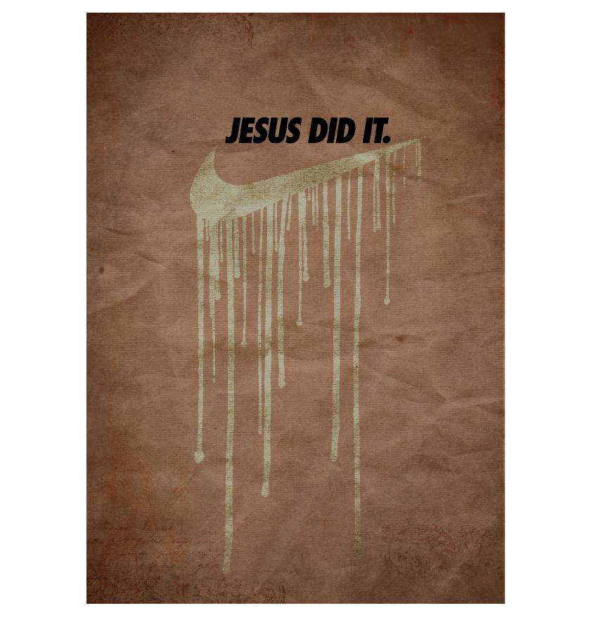 Jesus did it.