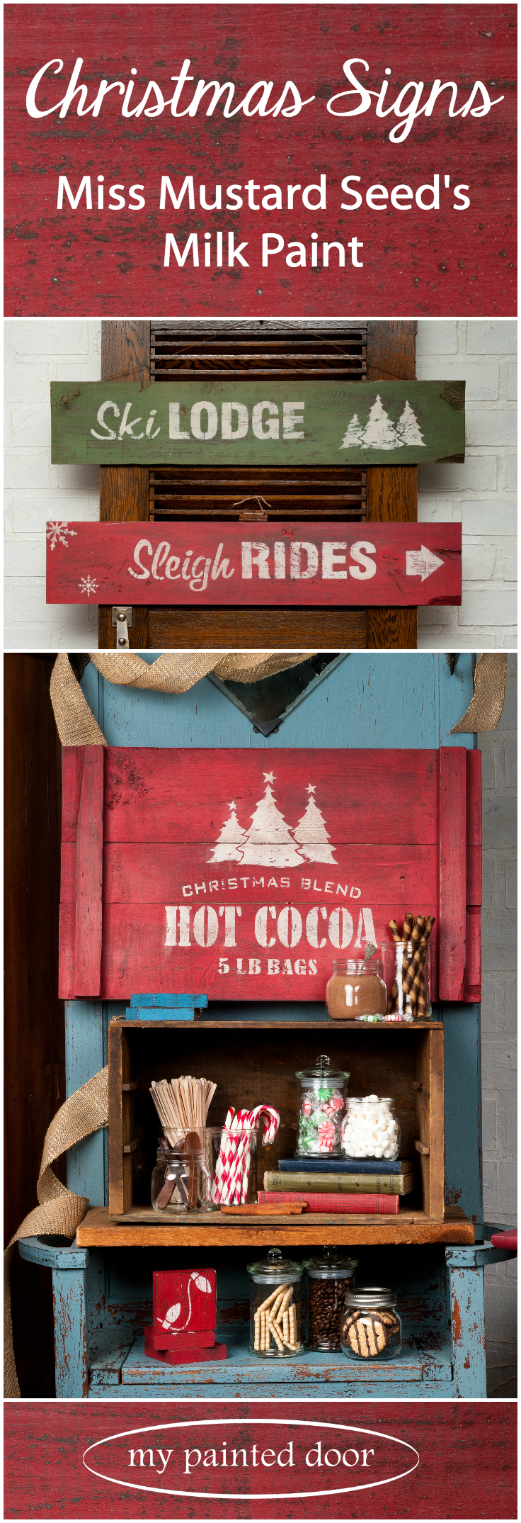 Visit My Painted Door for some great ideas for creating Christmas Signs using Miss Mustard Seed's Milk Paint. These signs are made from new wood. With milk paint it is easy to create an authentic looking vintage sign by distressing, layering colours and more. We also have workshops available!