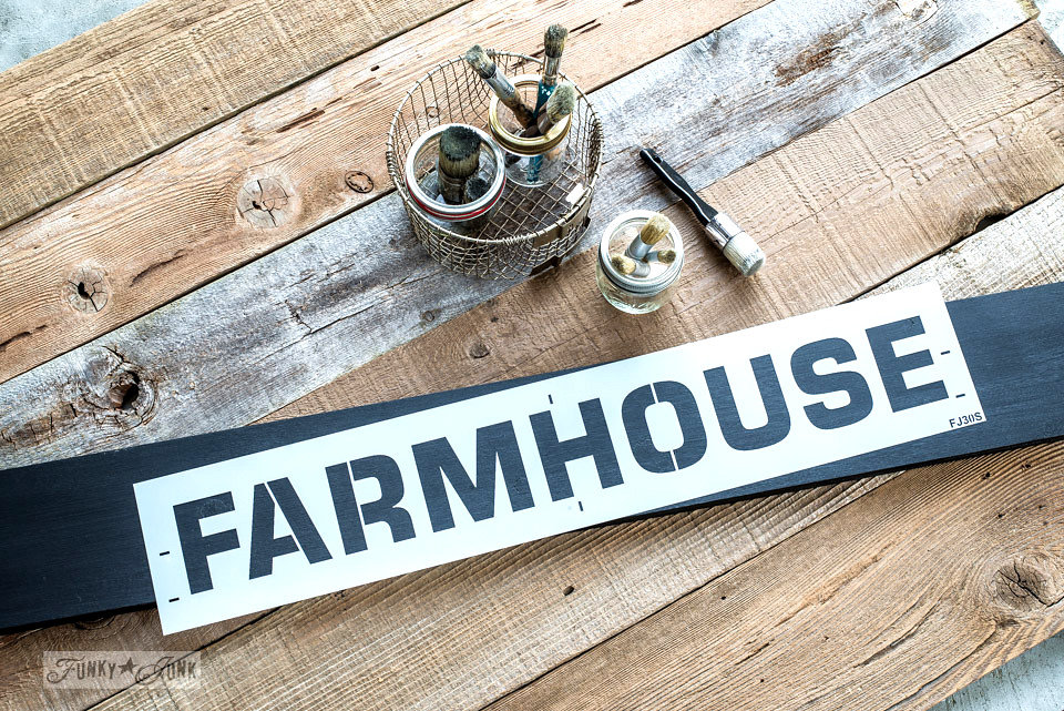 Farmhouse stencilled on salvaged wood. Funky Junk's Old Sign Stencils are available at My Painted Door.