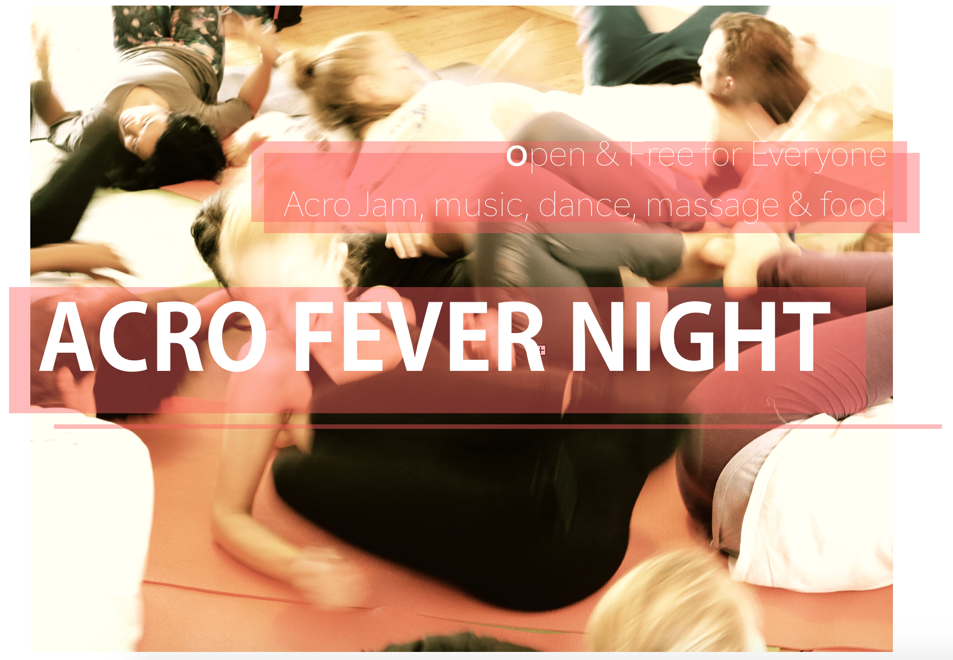 Acro Fever Night : Saturday 27th August 6-9pm