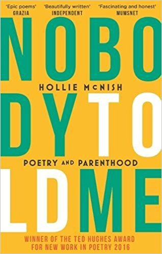 Nobody Told Me  by Hollie McNish