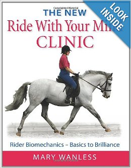 Mary Wanless is a master at teaching riders to focus on their biomechanics in order to improve.