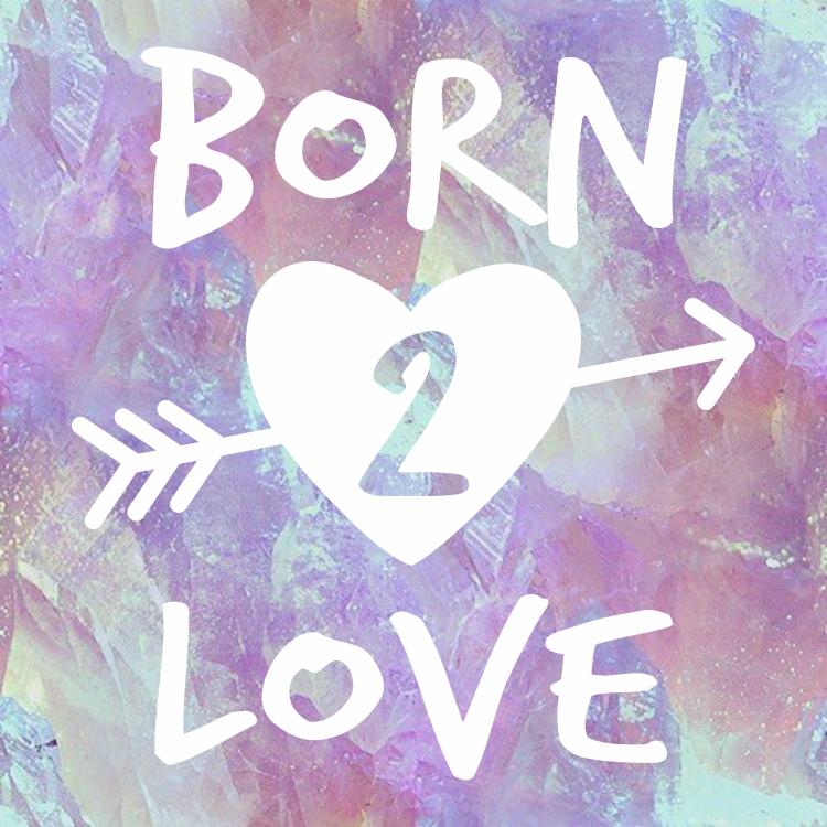 born2love.jpg