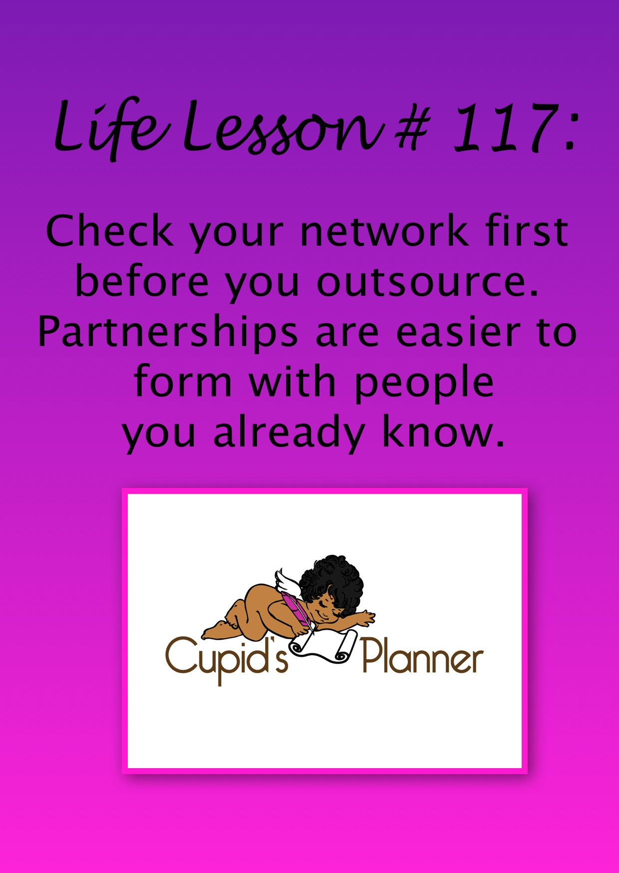 Life Lesson forming partnerships