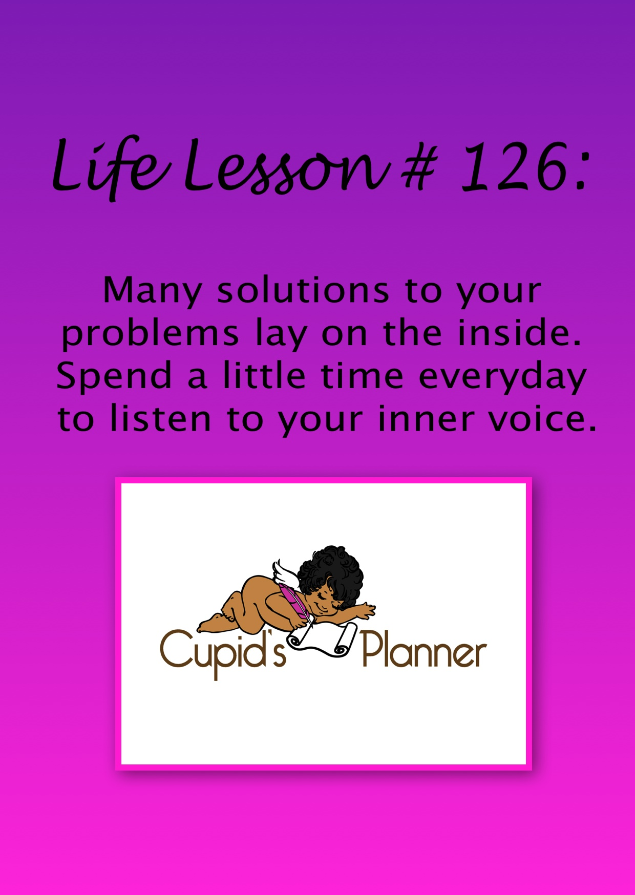 Life Lesson: Find the solution to problems from within