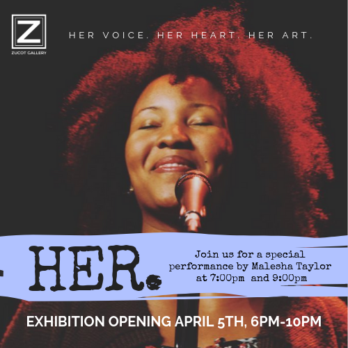 "Live Performance - In collaboration with Zucot Art Gallery and the exhibition, ""HER. Her Voice. Her Heart. Her Art."""