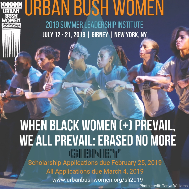 Urban Bush Women Summer Leadership Institute - Malesha Taylor, Scholarship RecipientThis summer we are using physical and verbal dialogue, creative and choreographic tools, panels, readings, and embodied research to investigate the effects of Black women(+)'s* leadership on the United States. We will center the leadership of Black Women (+) to learn and study organizing & artistic strategies from the lives of individuals and collectives such as Harriet Tubman, the Combahee River Collective, Marsha P. Johnson, and the Stonewall Raid resisters, Maxine Waters, Barbara Jordan, Shirley Chisholm and Stacey Abrams, as well as the Black women(+) leaders in our own neighborhoods and families. We will examine and take inspiration from the artistic legacies of Ntozake Shange, Octavia Butler, Toni Morrison and Urban Bush Women as ways to see our possibilities as artist/ organizers who challenge the status quo.