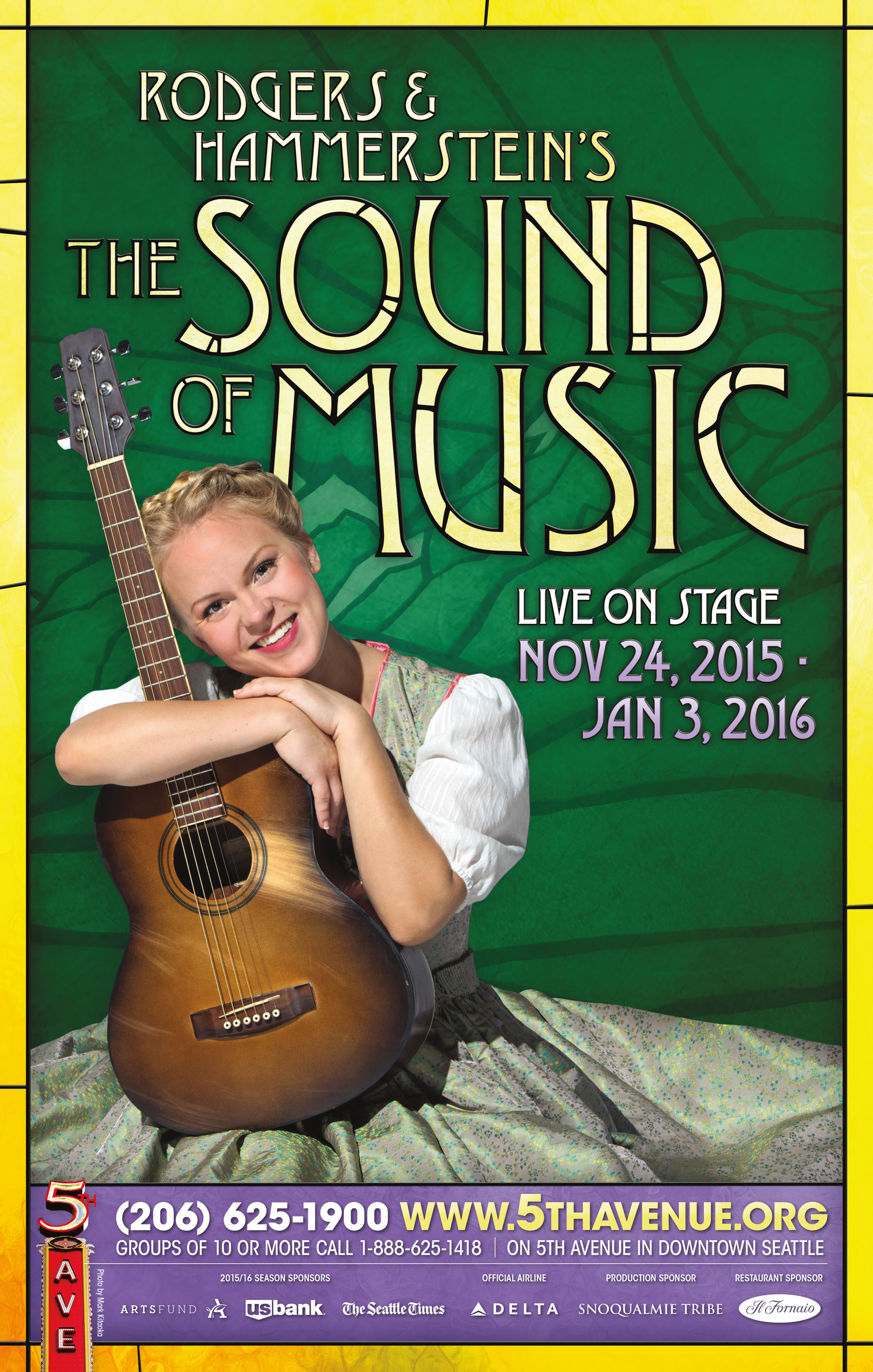 """The Sound of Music   Show Poster - 14"""" x 22""""   Photo by Mark Kitaoka  -   The 5th Avenue Theatre , Seattle   October, 2015"""