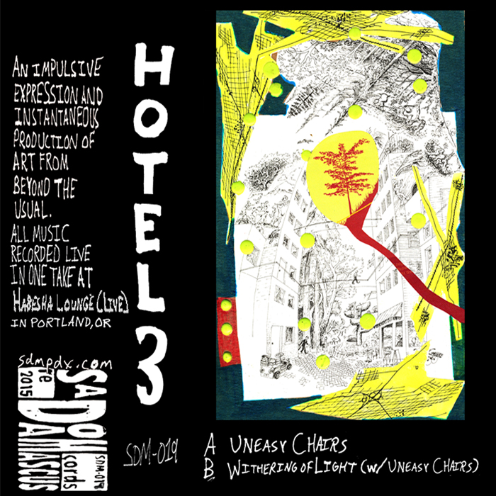 Hotel 3: Uneasy Chairs/Withering of Light     SDM-020