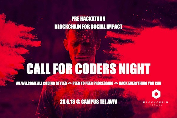 """Call for coders: """"Blockchain for Social Impact"""" pre hackathon.  #Coders, come spend your White Night with us at Campus Tel Aviv and hack everything we can.  On June 28th, we are setting up a #Masterclass / #Workshop to help coders learn about world-class infrastructures and get ready to rock at the «Blockchain for Social Impact» #Hackathon.  We are welcoming all coding styles, peer to peer processing  and we're here to hack everything we can.  This masterclass is not imperative to participate to the hackathon, but as technologist it worth to better understand and learn the approaches to we will need to address world's challenges.  Hint: expect a few good folks to show you how we do it better .. Link for registration in bio. #blockchain #blockchainrevolution #blockchainisrael #developers #ethereum #infrastructure #dapps #codebase #crypto #API #github #bl0ckch21n"""