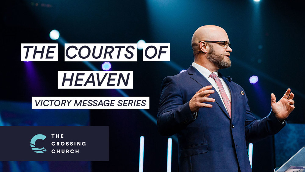 The Courts of Heaven — Message Archive