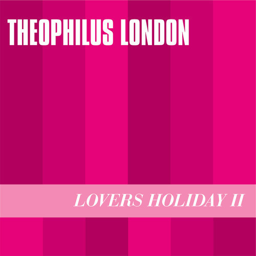 Theophilus-London-Lovers-Holiday-cover.jpg