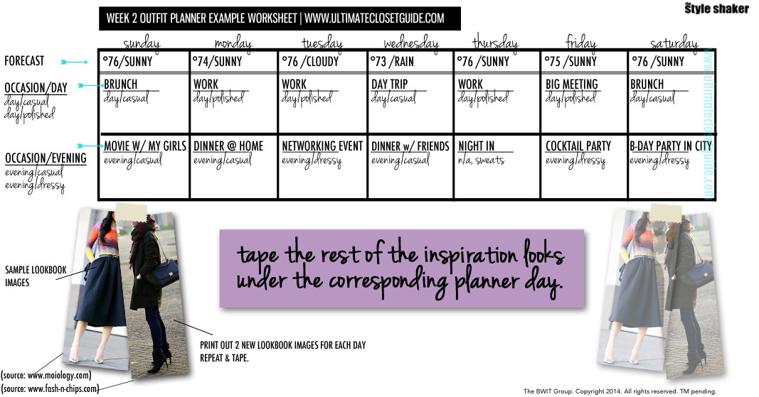 THIS IS JUST AN EXAMPLE OF WHAT YOUR OUTFIT PLANNER WILL LOOK LIKE IN DIGITAL FORM. YOU'LL BE HANDWRITING IN ALL YOUR DETAILS AND TAPING UP PICTURES WEEKLY. THIS IMAGE SHOWS YOU HOW TO DO THAT.