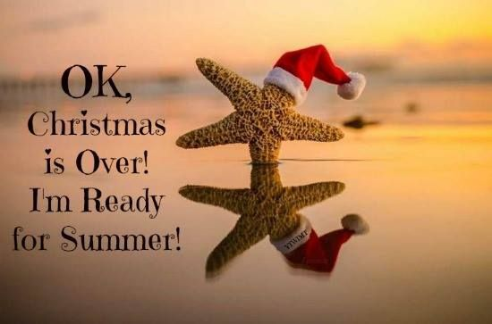 Christmas-Is-Over-I-Am-Ready-For-Summer-Quote.jpg