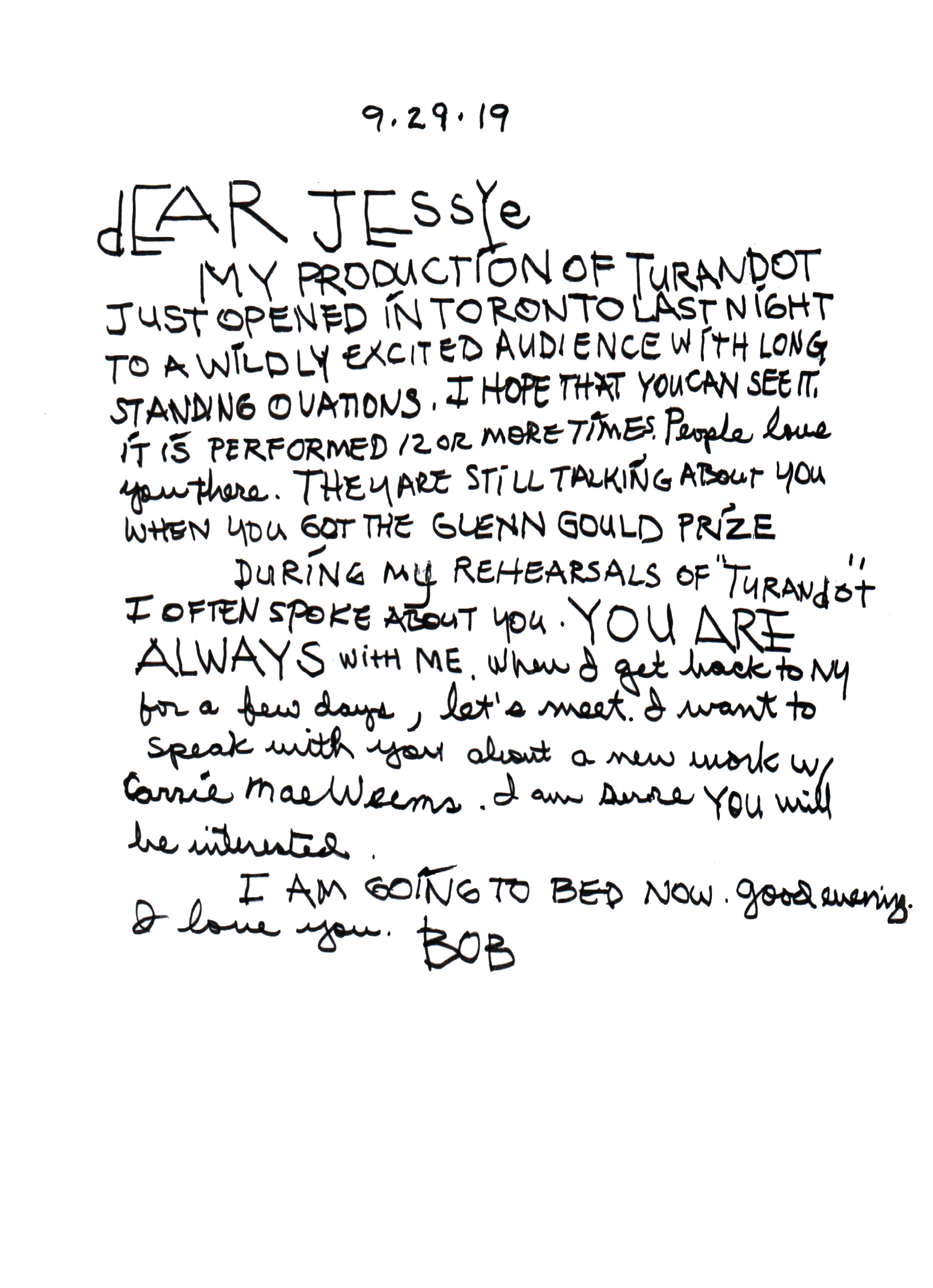 Robert Wilson wrote this letter to Jessye Norman on September 29, 2019, after his opening of   Turandot     at the Canadian Opera Co. in Toronto.