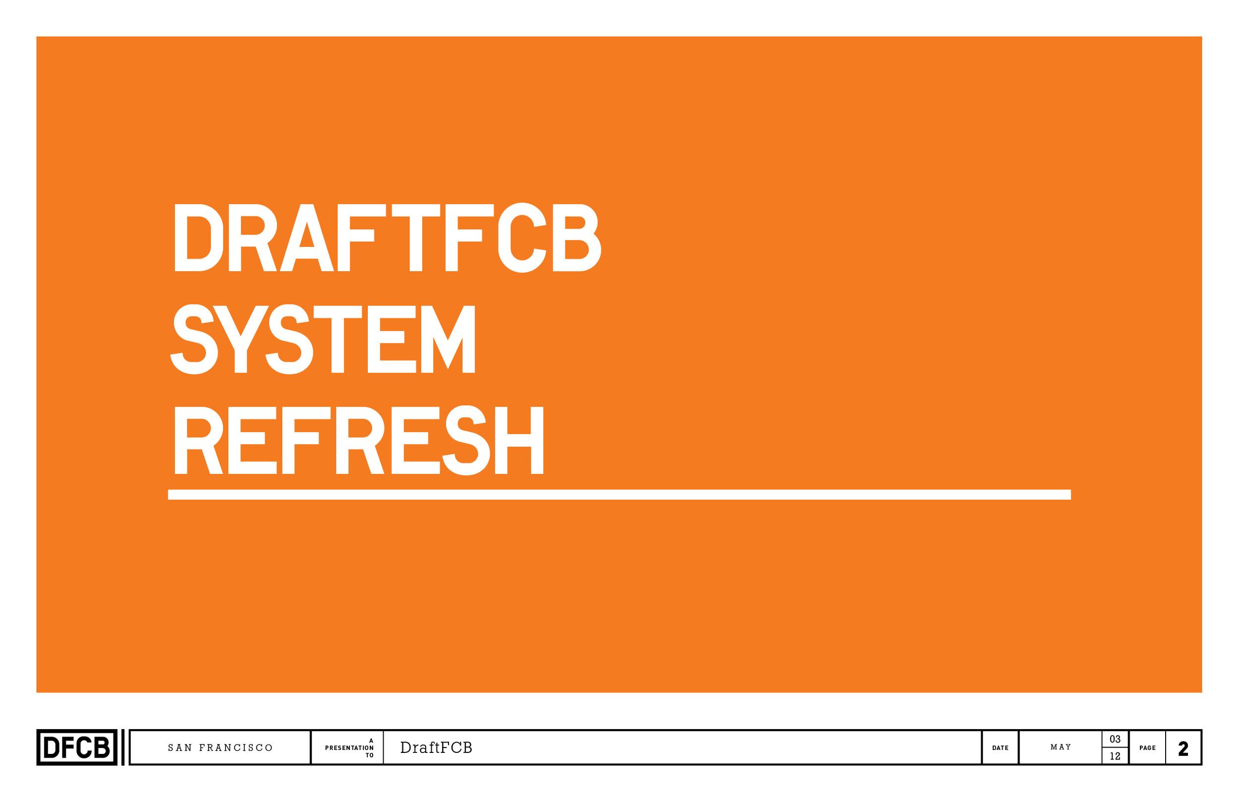 DraftFCB_system_REfresh_rnd12.jpg