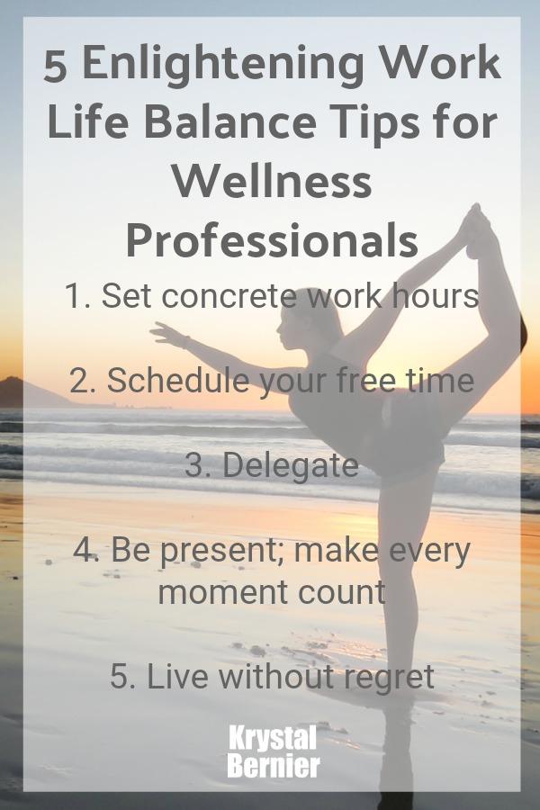 5 enlightening work life balance tips for wellness professionals.jpg