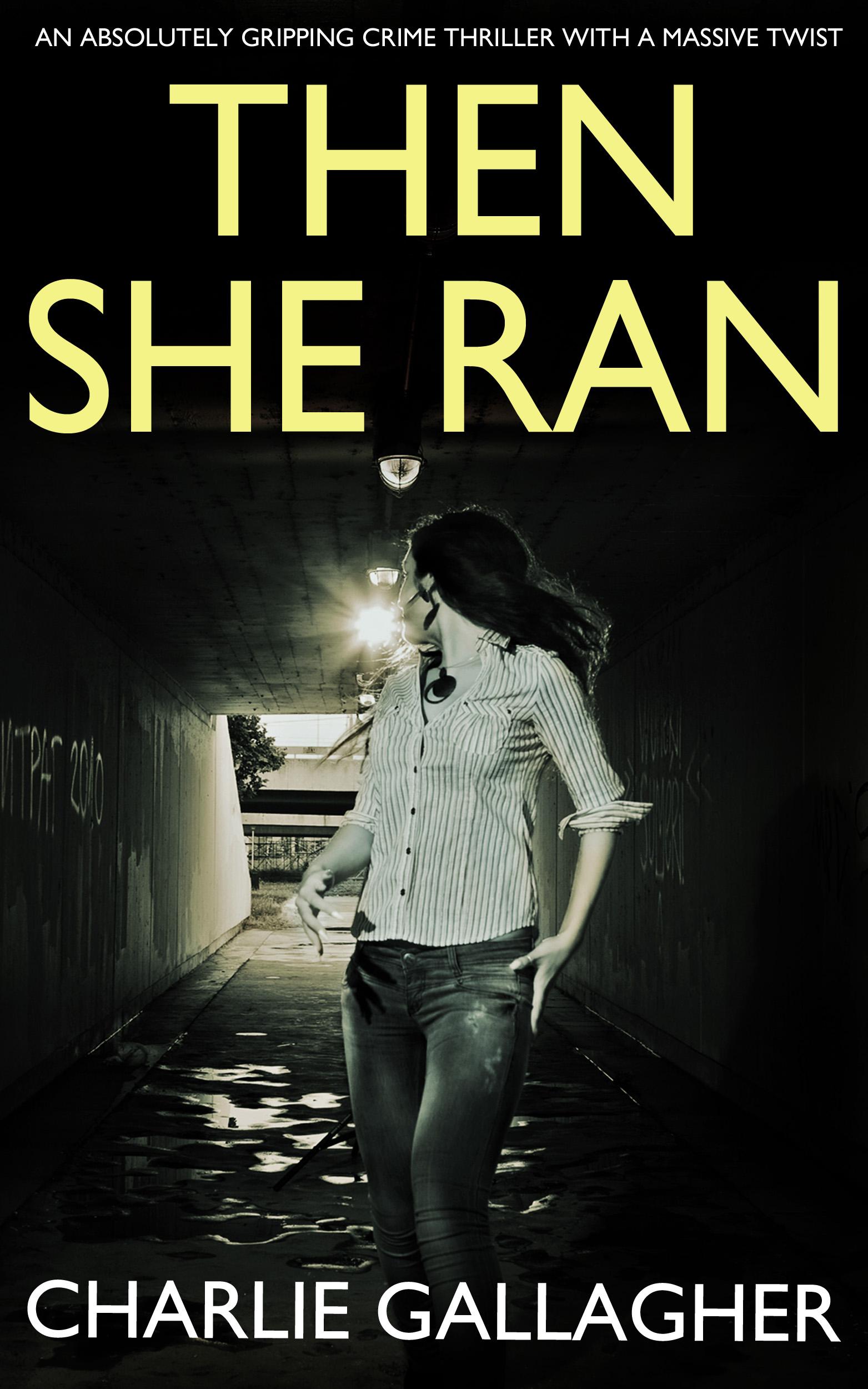 THEN SHE RAN.jpg