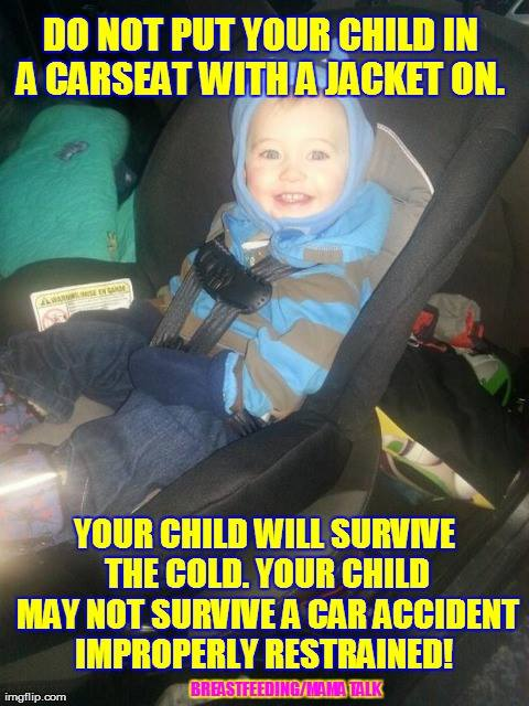 The proper use of a carseat