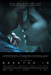 Título:  Breathe In  Director:  Drake Doremus  Escritor:  Drake Doremus, Ben York Jones  Cinematógrafo:  John Guleserian