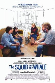 Título:  The Squid and the Whale  Director:  Noah Baumbach  Escritor:  Noah Baumbach  Cinematógrafo:  Robert D. Yeoman