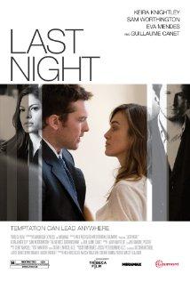 Título: Last Night  Director: Massy Tadjedin  Escritor: Massy Tadjedin  Cinematógrafo: Peter Deming