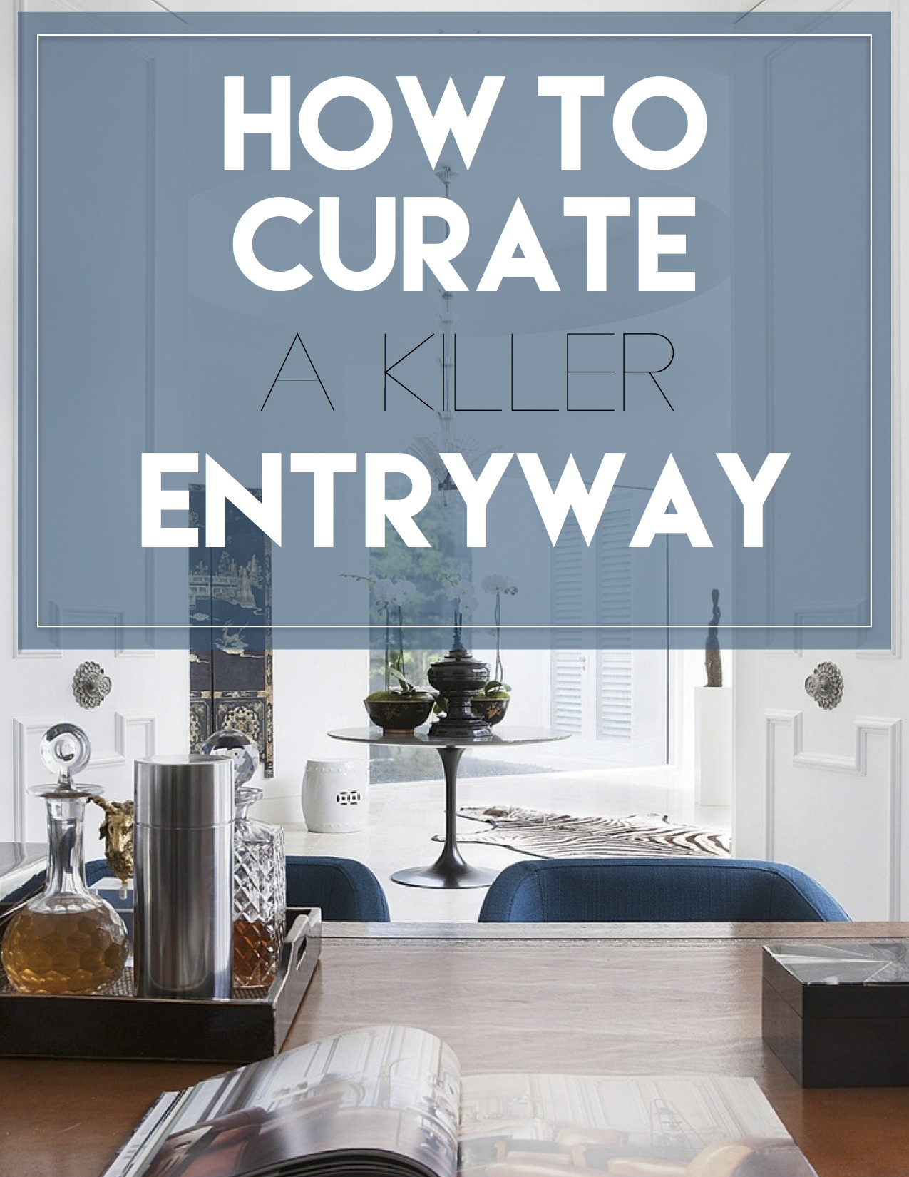 How to curate an entryway like david hicks