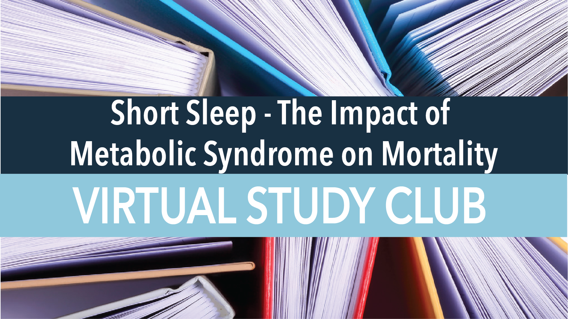 Short Sleep - The Impact of Metabolic Syndrome on Mortality.png