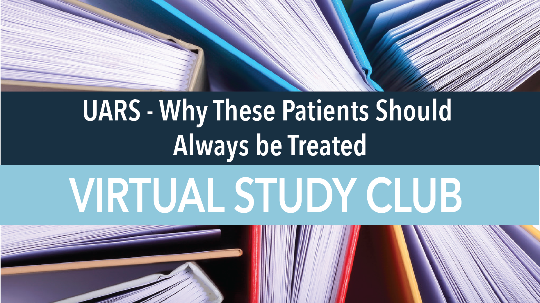 UARS - Why These Patients Should Always be Treated.png