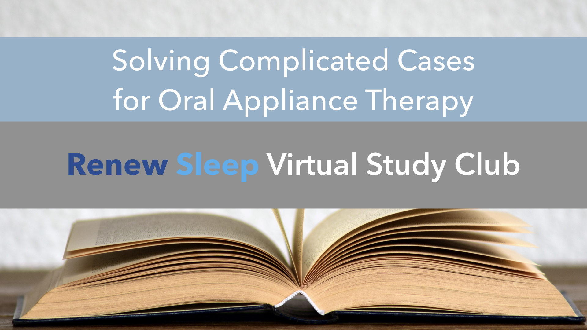 Thumbnail Slides Solving Complicated Cases for Oral Appliance Therapy.001.jpeg