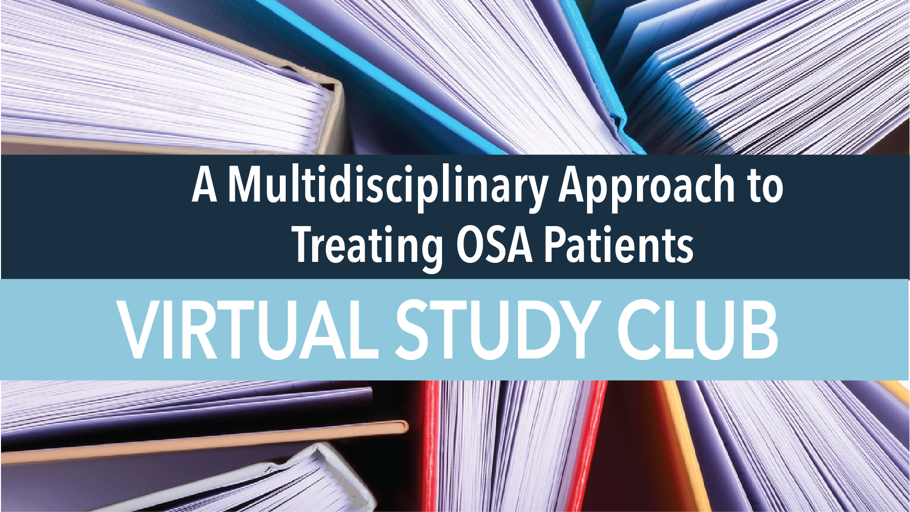 A Multidisciplinary Approach to Treating OSA Patients.png