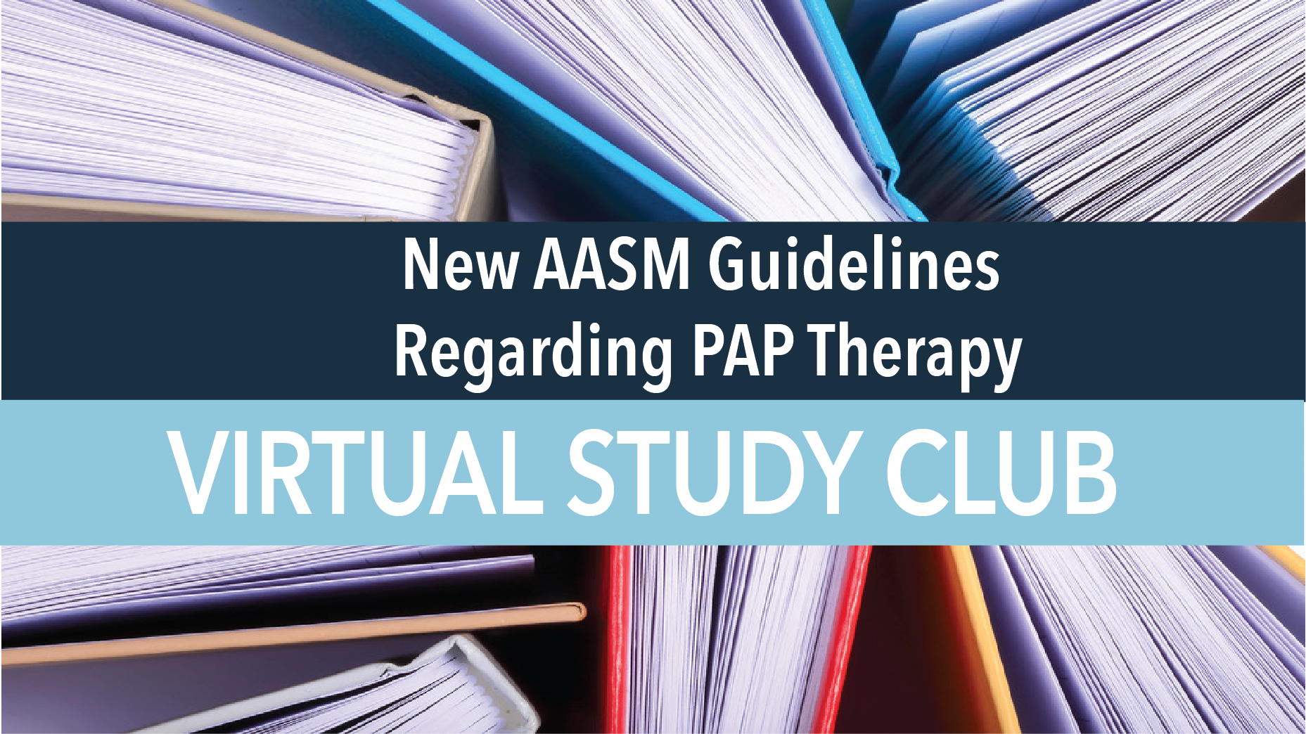 New AASM Guidelines Regarding PAP Therapy.png