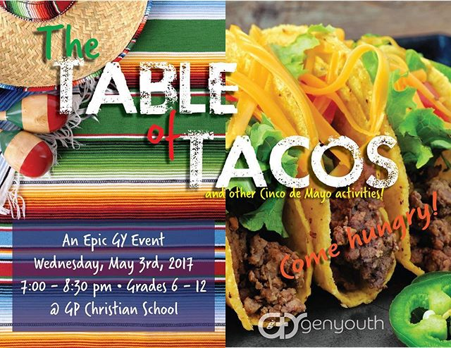 It's FINALLY here!! The TABLE OF TACOS! Epic GY event is this week!! #gygenyouth #youthministry #jesusisreal