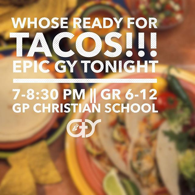 Happening. Tonight. The. Table. Of. TACOS! Dress festively. 😏 #gygenyouth #youthministry #jesusisreal