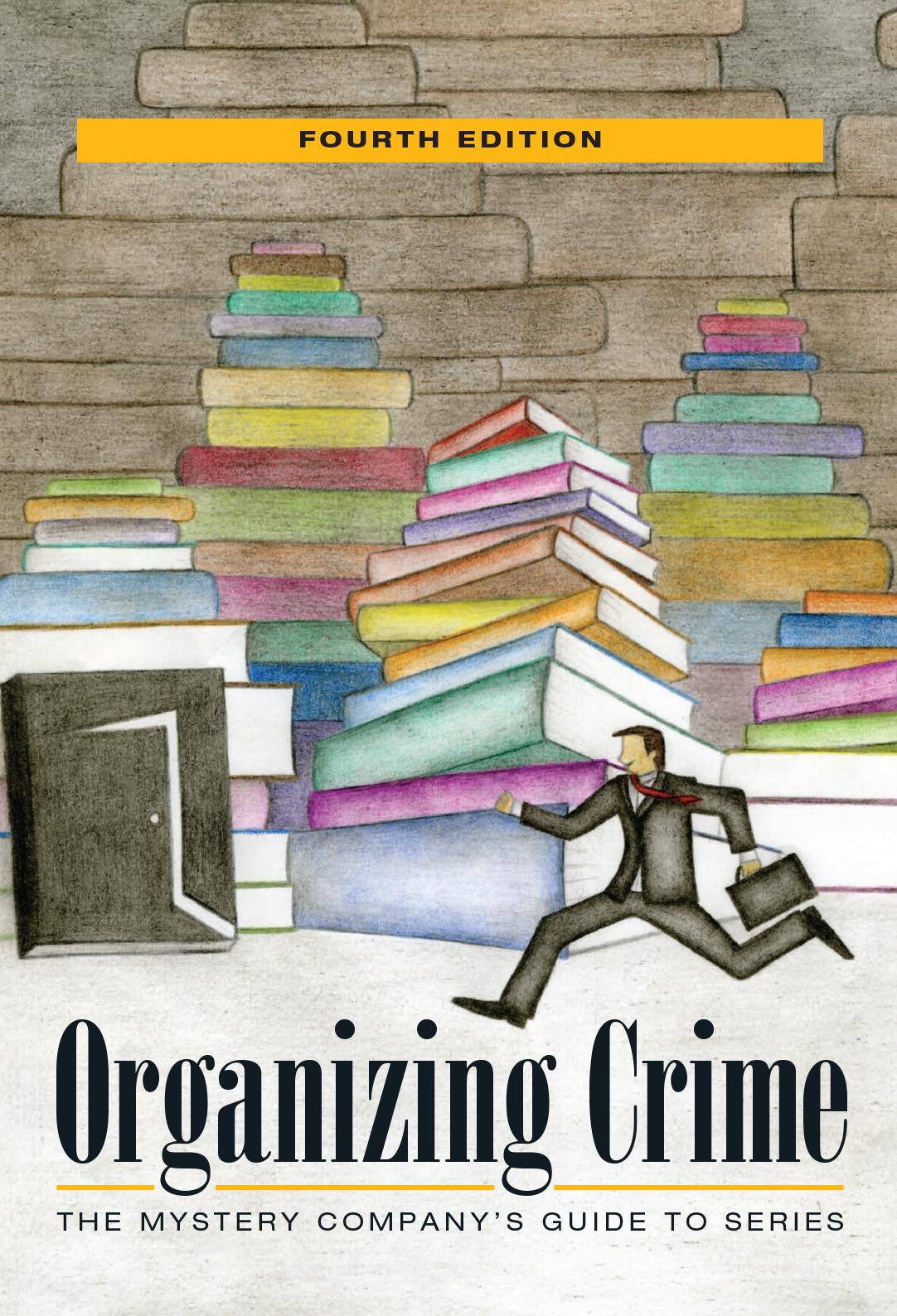 Organizing Crime — Crum Creek Press / The Mystery Company