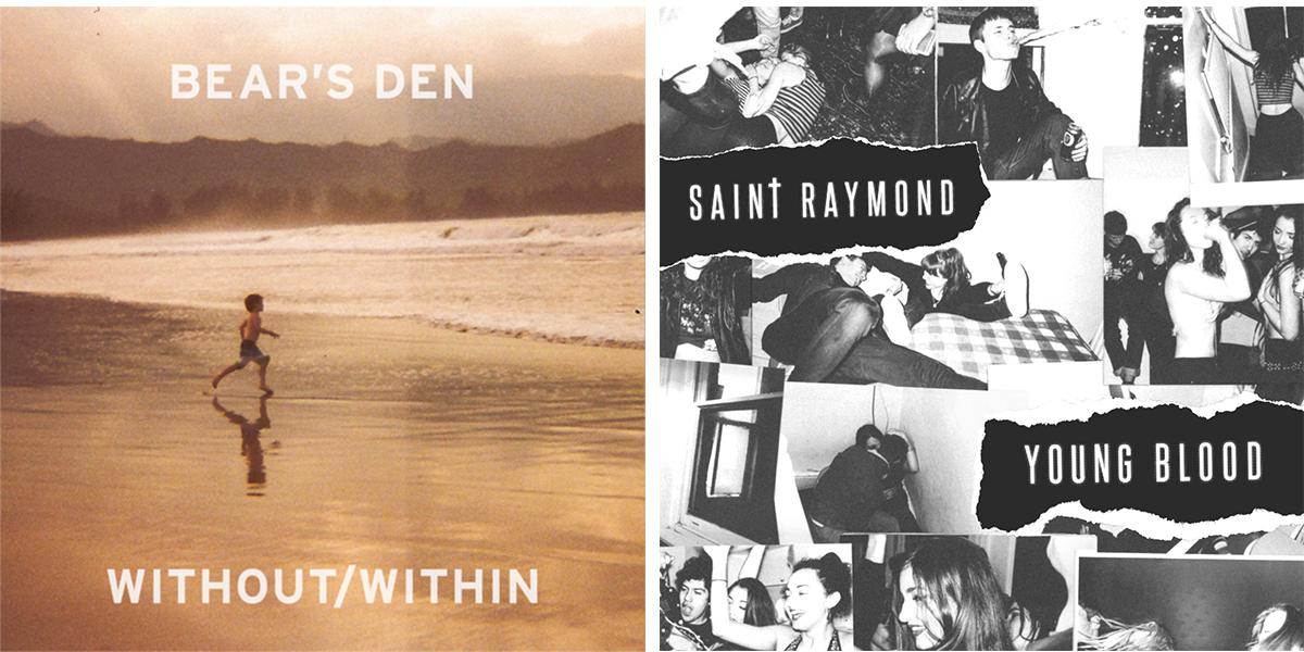 Bear's Den / Saint Raymond
