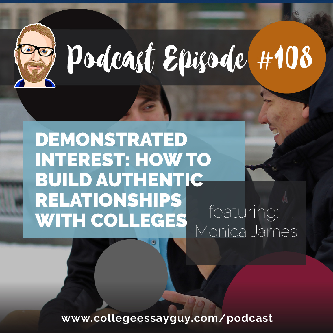 My topic today is demonstrated interest, and at first blush this may not sound like a great way to do that, but I hope by the time you finish this episode and read the accompanying practical guide you'll start to see how this can be something important to know about and consider as you're applying to college.