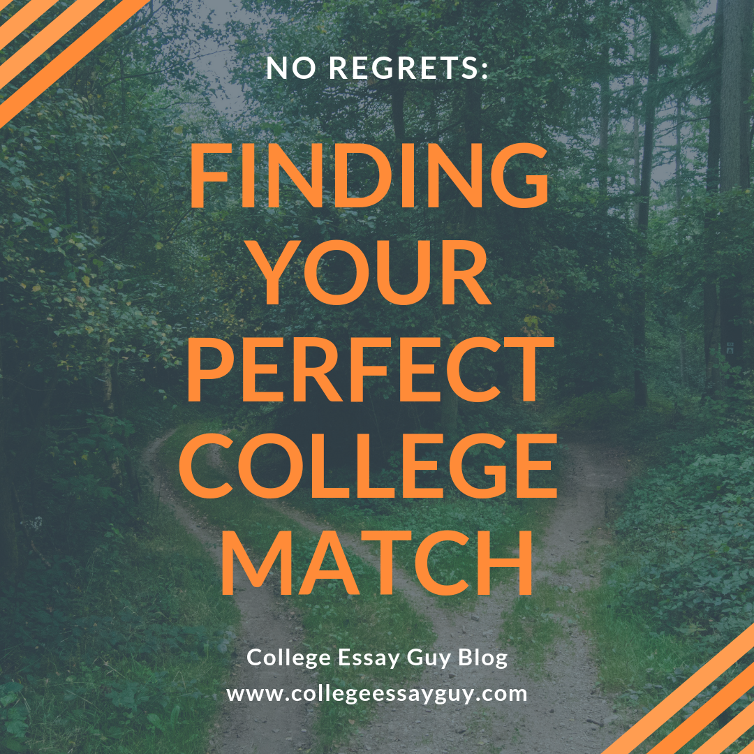 No Regrets-- Finding Your Perfect College Match.png