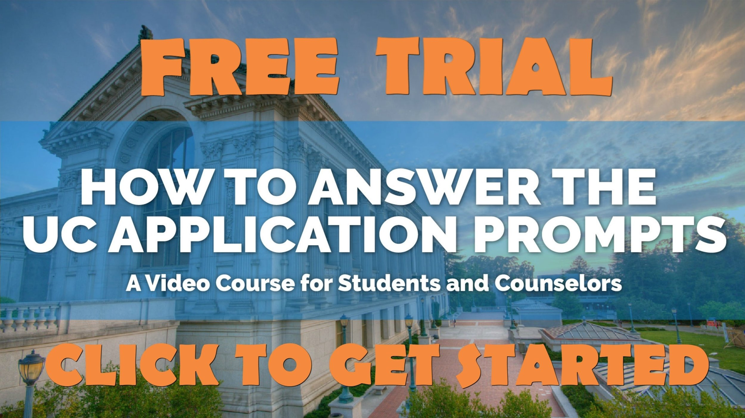 How to Answer the UC Application Prompts Course 2018 Video Banner TRIAL-min.jpg