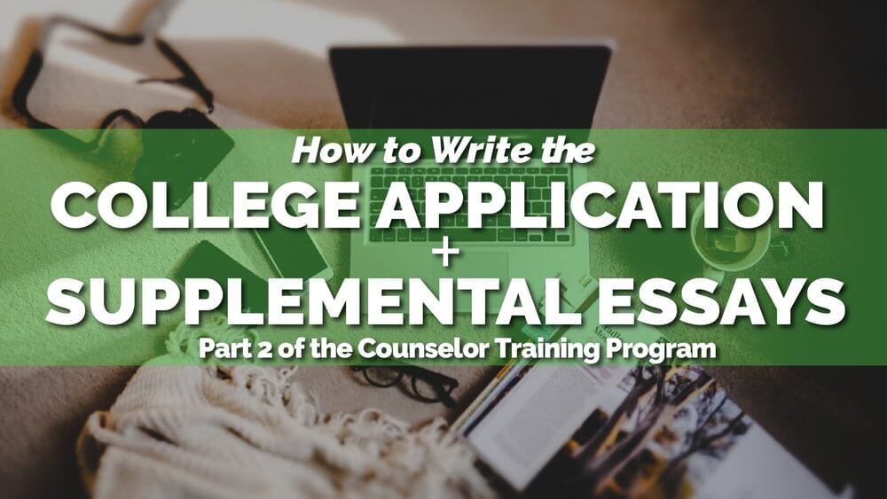 How to Write Your College Application and Supplements