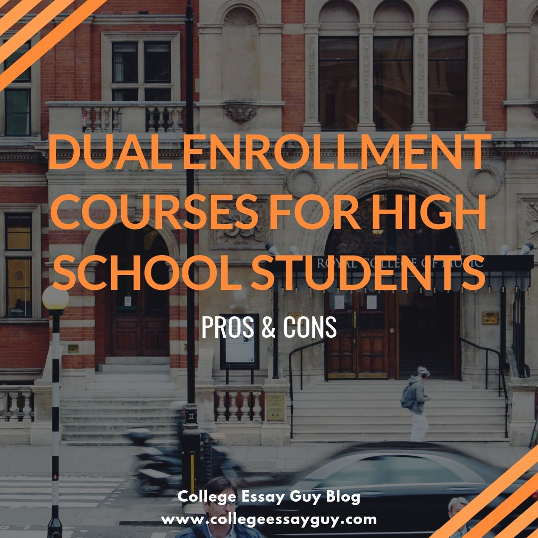 What is dual enrollment? Is it worth it? How will dual enrollment while in high school benefit or setback my college experience? Find out in College Essay Guy's newest blog post.
