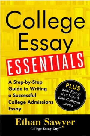 Order the Book: College Essay Essentials
