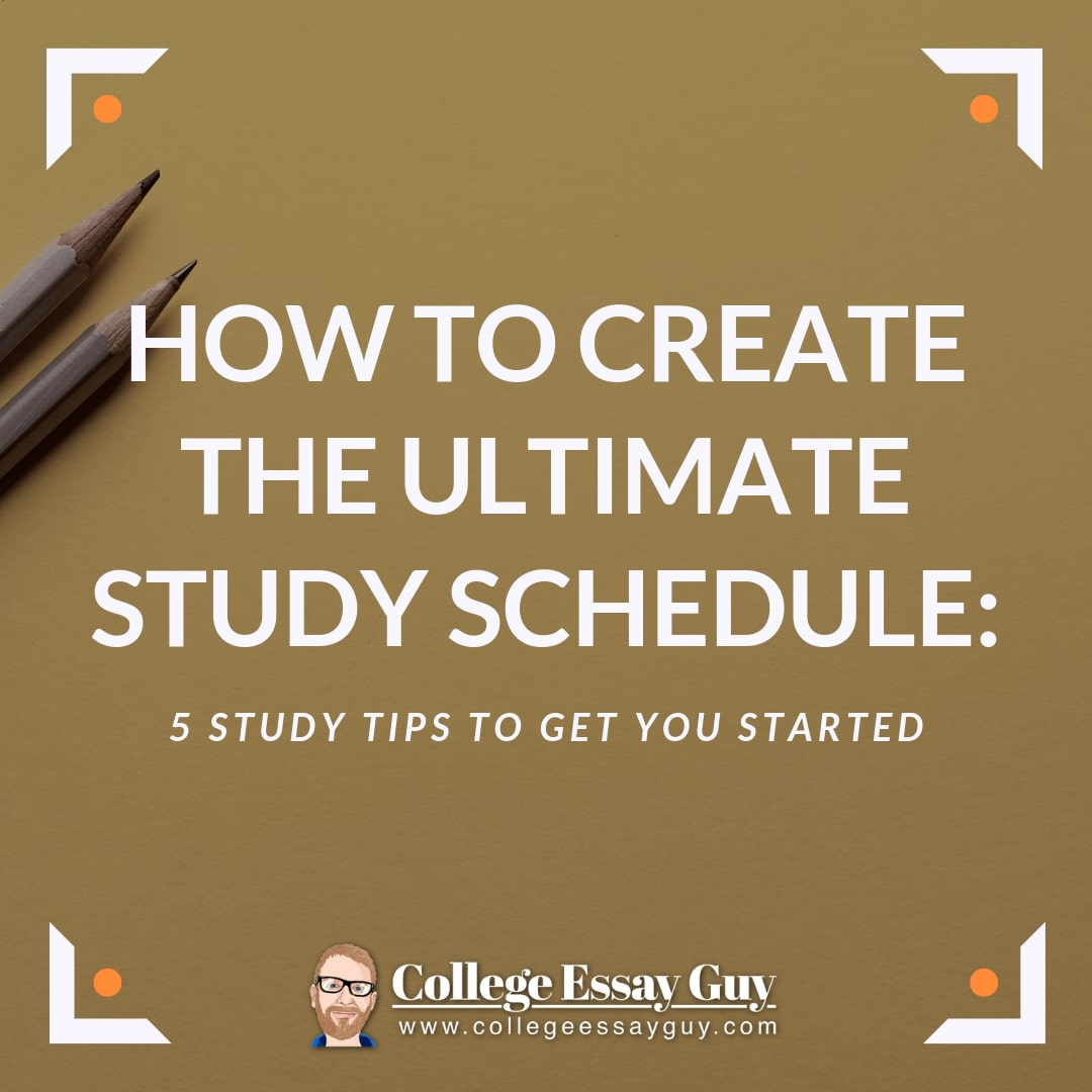 Creating a study plan can be simple and rewarding. Learn how to create the Ultimate Study Schedule with help from College Essay Guy.