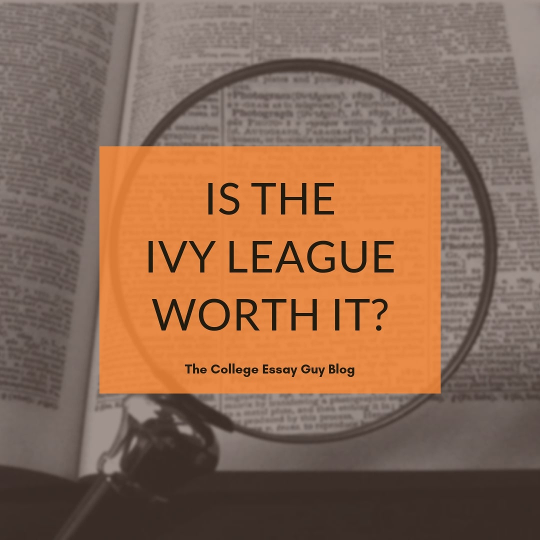 Are Ivy League colleges worth it? Are Ivy League schools better? Get the answers you need from College Essay Guy. Here are 4 reasons why an Ivy League education may not be as life-changing as you might think.
