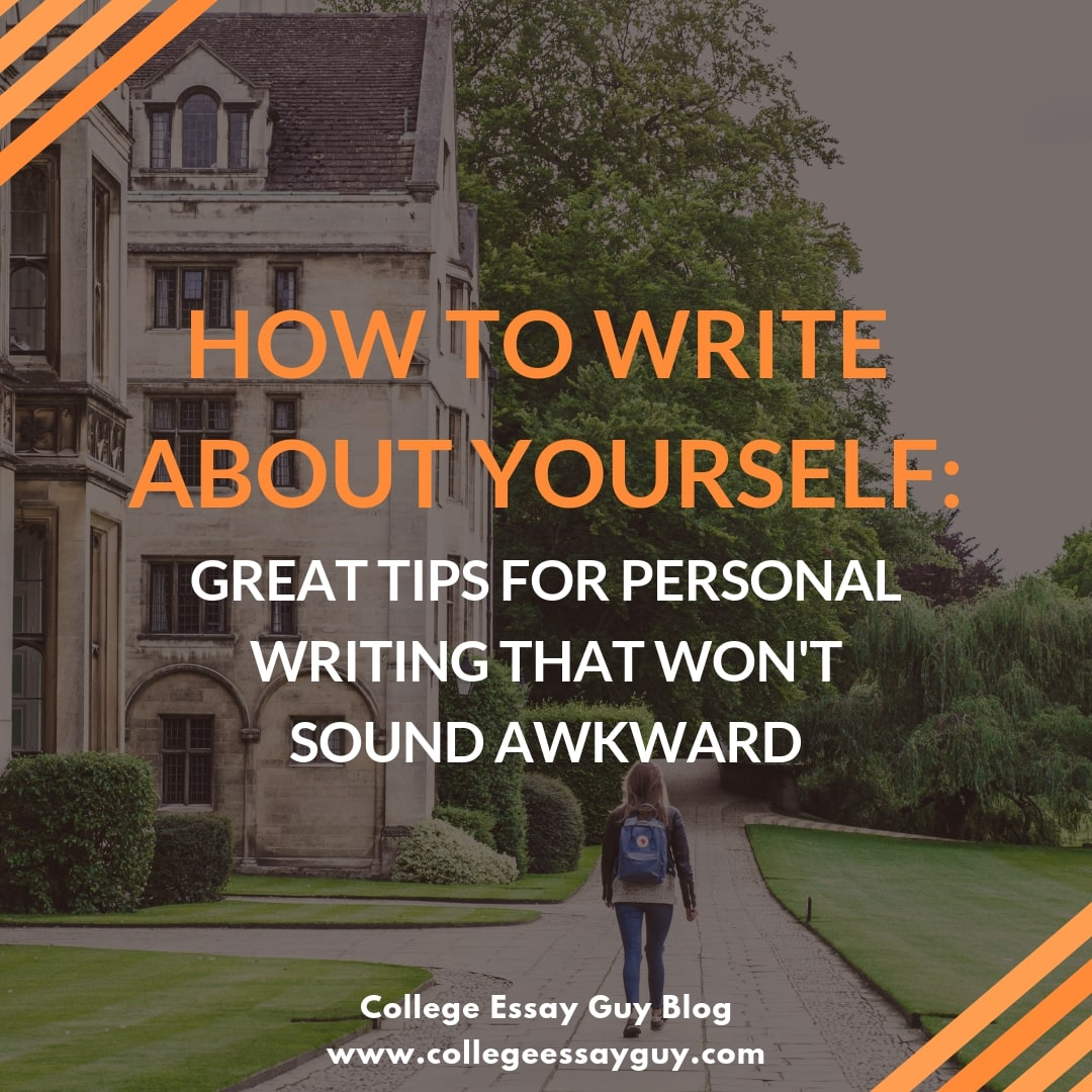 Does writing about yourself feel like pulling teeth? Learn how to write about yourself & your personal life in a college essay without sounding awkward or stuck up.