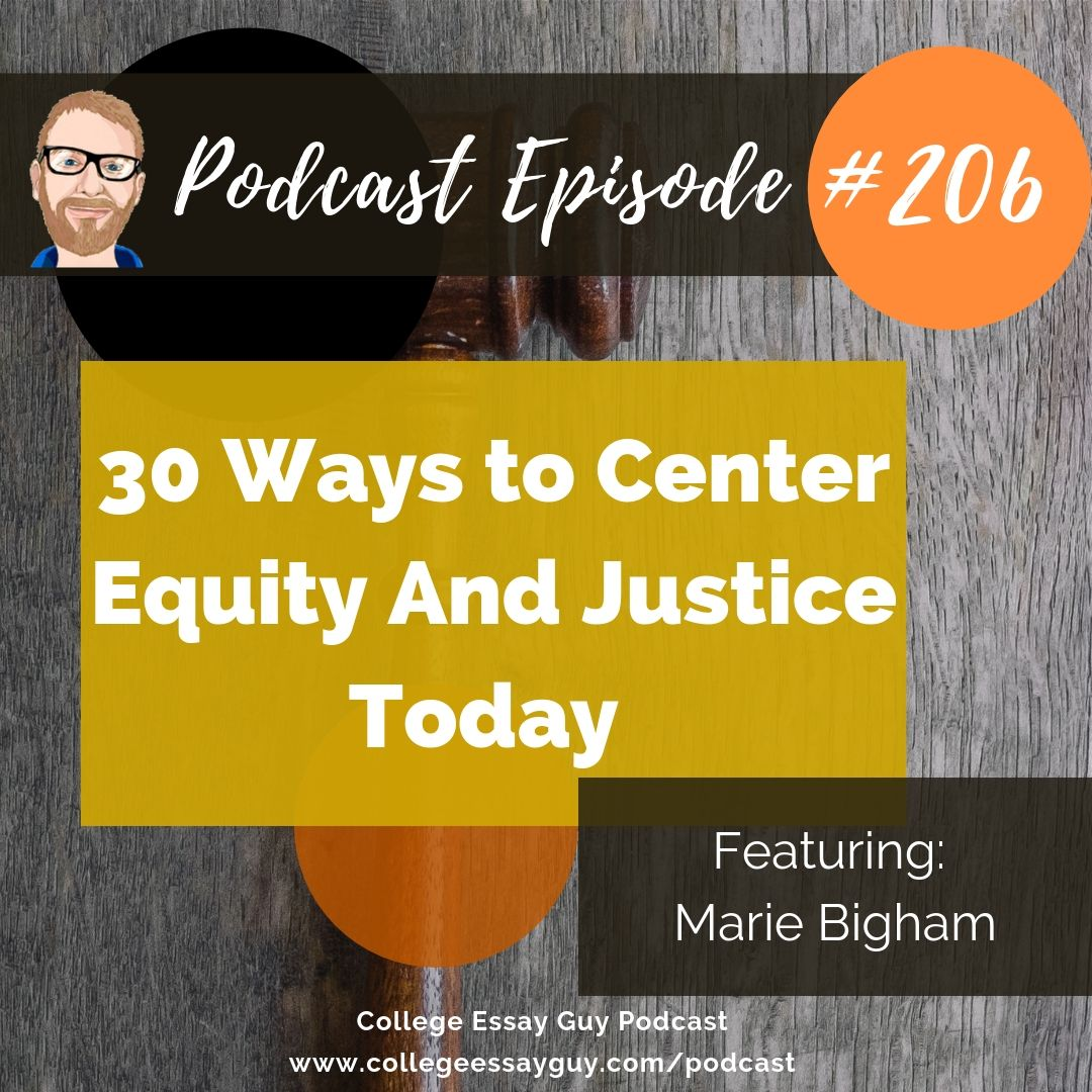 For this episode, which is Part 2 of 3 on my series on access and equity, I interview Marie Bigham of ACCEPT. Marie and I jam on 30 practical ways that you can increase your participation in equity and justice in the world of college admissions and beyond. Whether you're a parent, student, counselor, or admissions rep, you'll find something for you.